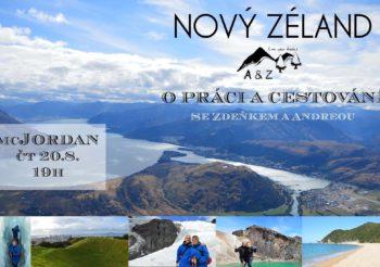 NOVÝ ZÉLAND – o práci a cestování se Zdeňkem a Andreou